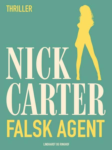 Falsk agent af Nick Carter