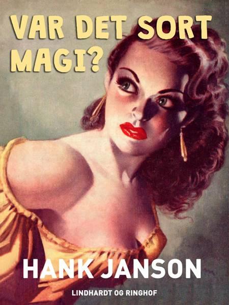 Var det sort magi? af Hank Janson