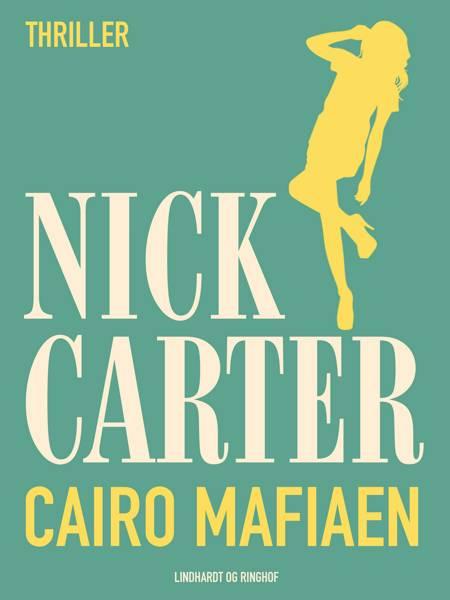 Cairo Mafiaen af Nick Carter