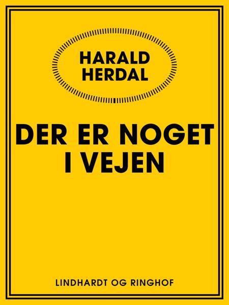 Der er noget i vejen af Harald Herdal