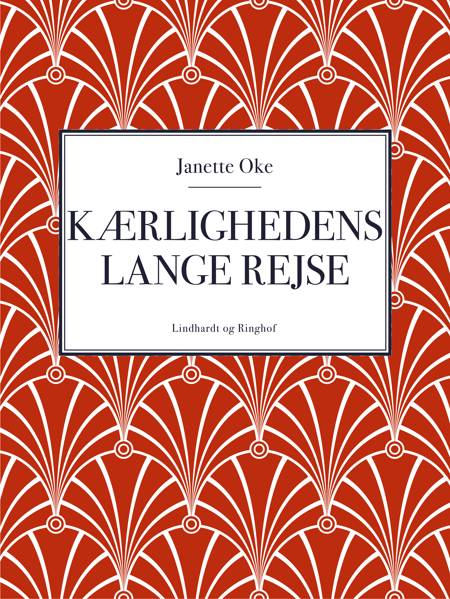 Kærlighedens lange rejse af Janette Oke