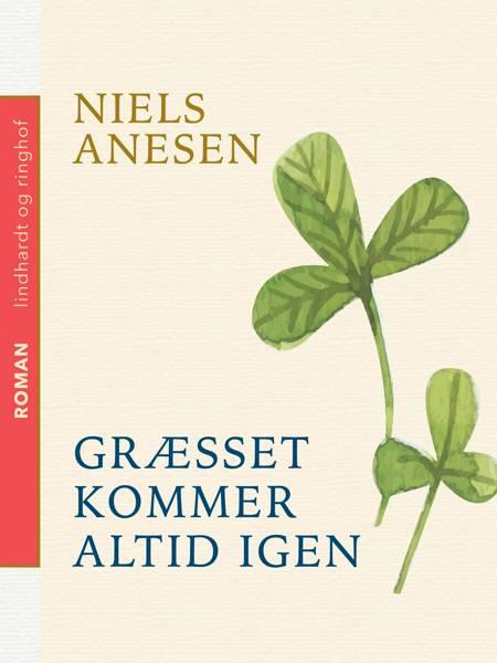 Græsset kommer altid igen af Niels Anesen