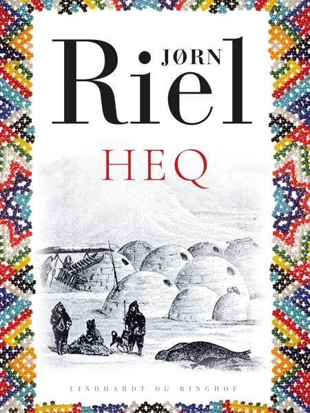 Heq af Jørn Riel