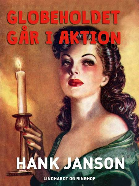 Globeholdet går i aktion af Hank Janson