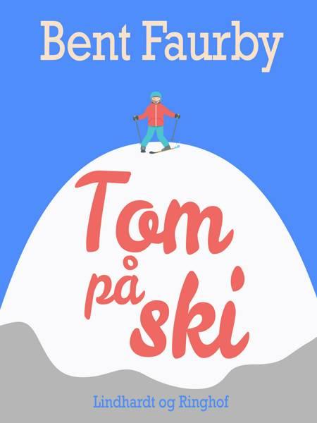 Tom på ski af Bent Faurby
