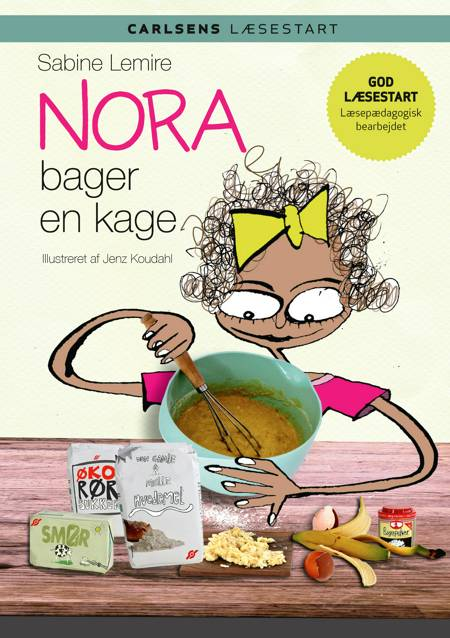 Nora bager en kage af Sabine Lemire