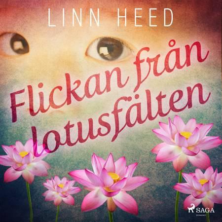 Flickan från Lotusfälten af Linn Heed