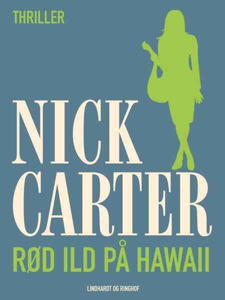 Rød ild på Hawaii af Nick Carter