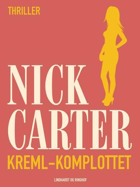 Kreml-komplottet af Nick Carter