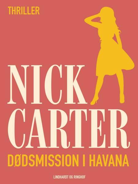 Dødsmission i Havana af Nick Carter