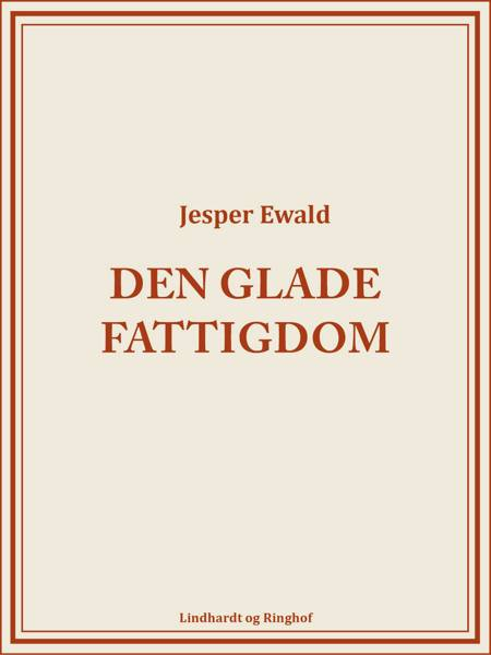 Den glade fattigdom af Jesper Ewald