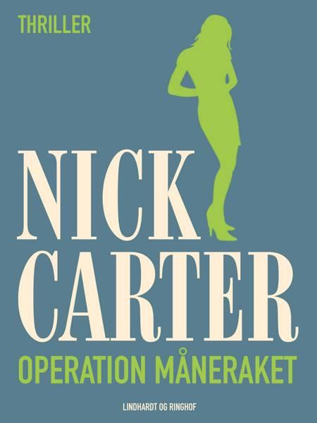 Operation måneraket af Nick Carter