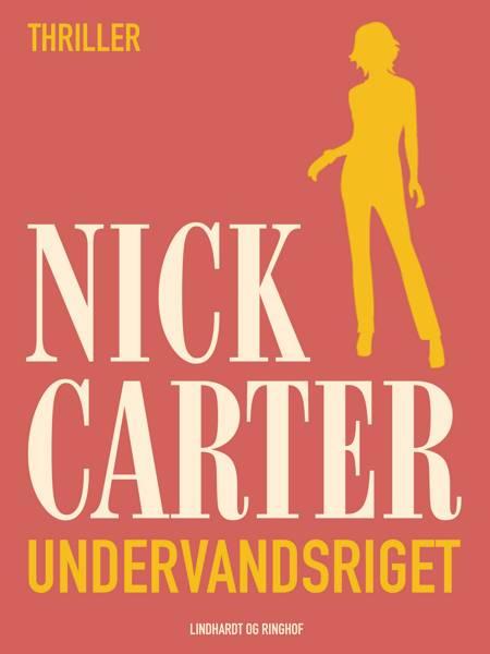 Undervandsriget af Nick Carter