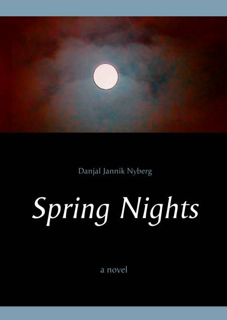 Spring Nights af Danjal Jannik Nyberg