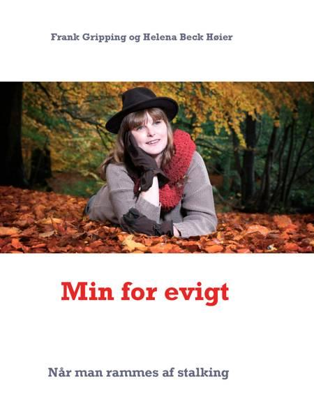 Min for evigt af Frank Gripping og Helena Beck Høier