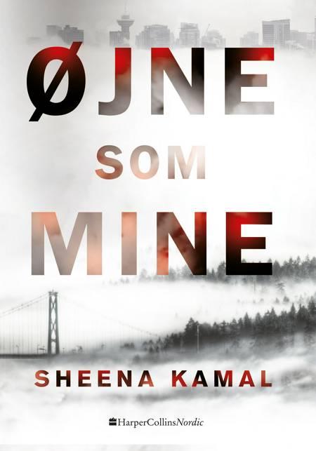 Øjne som mine af Sheena Kamal