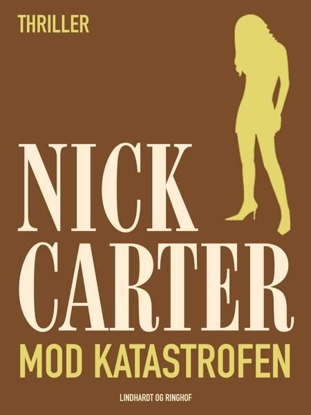 Mod katastrofen af Nick Carter