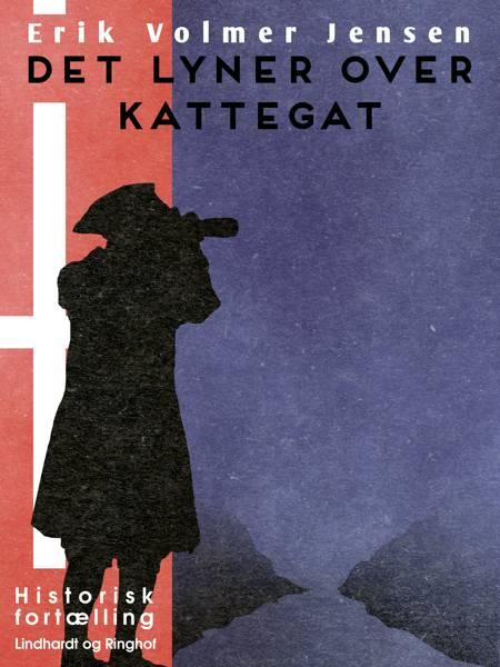 Det lyner over Kattegat af Erik Volmer Jensen