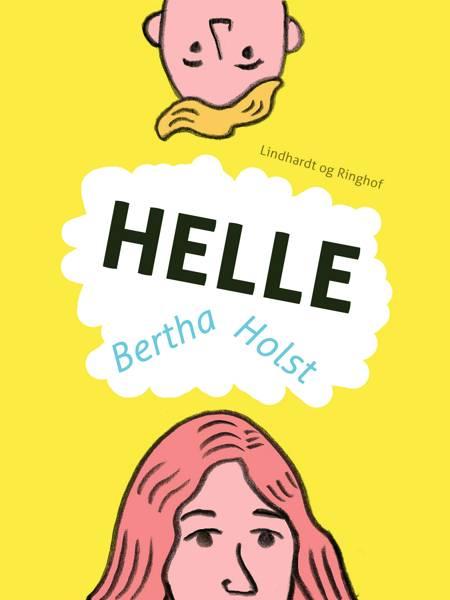 Helle af Bertha Holst