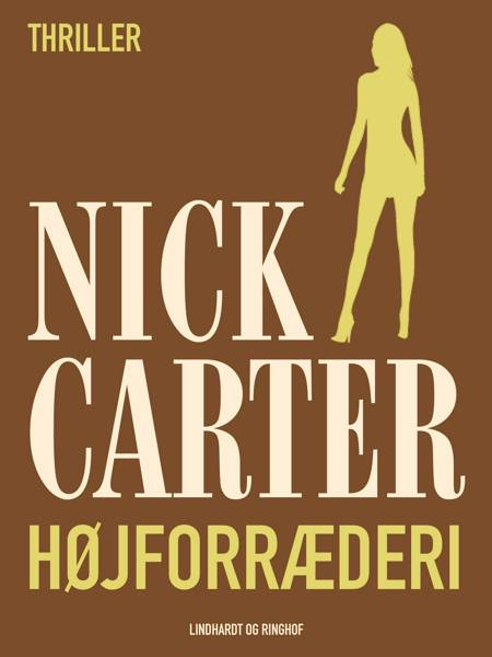 Højforræderi af Nick Carter