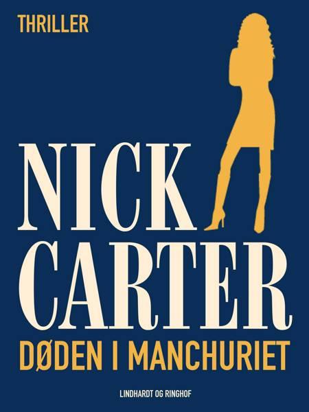 Døden i Manchuriet af Nick Carter