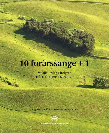 10 Forårssange + 1 af Lars Busk Sørensen og Erling Lindgren
