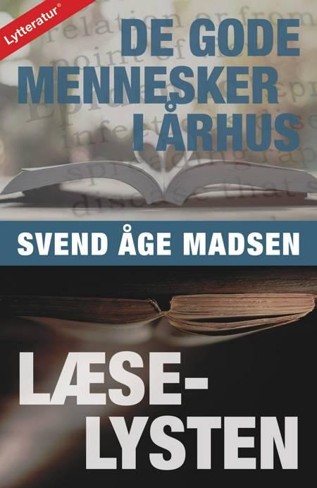 De gode mennesker i Århus af Svend Åge Madsen