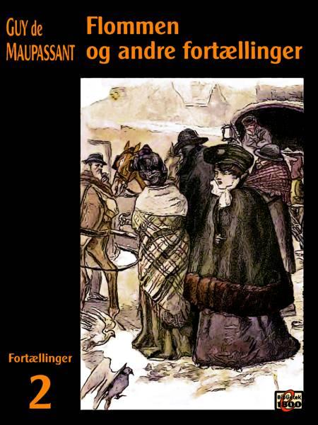 Flommen og andre fortællinger af Guy de Maupassant