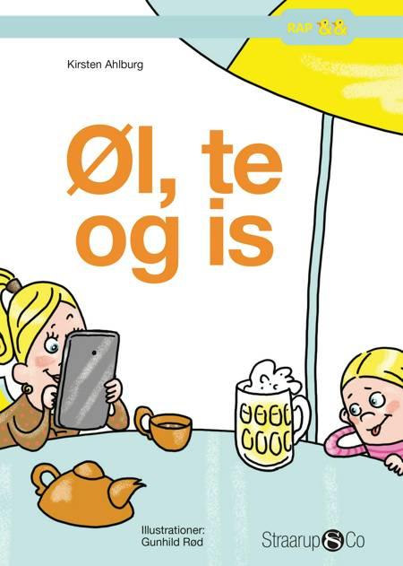 Øl, te og is af Kirsten Ahlburg