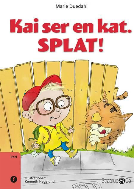 Kai ser en kat. SPLAT! af Marie Duedahl