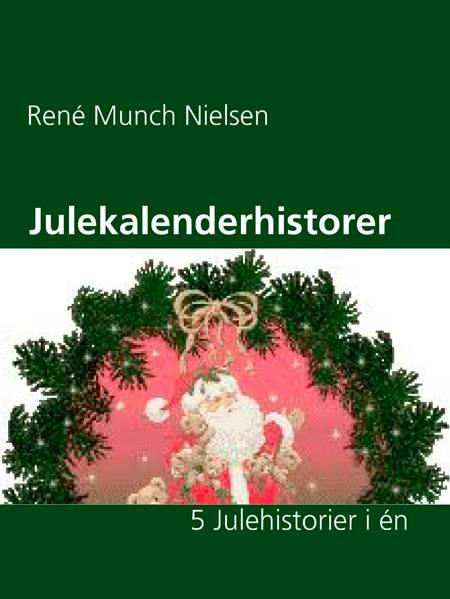 Julekalenderhistorer af René Munch Nielsen
