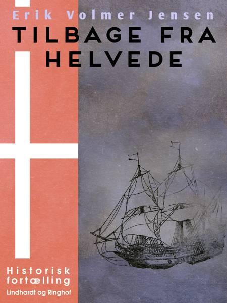 Tilbage fra Helvede af Erik Volmer Jensen