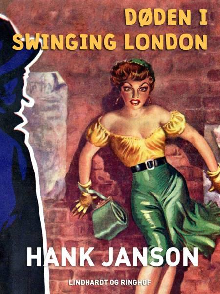 Døden i swinging London af Hank Janson
