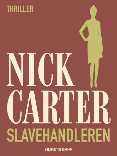 Slavehandleren af Nick Carter