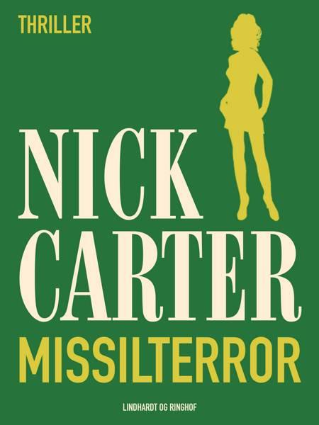Missilterror af Nick Carter