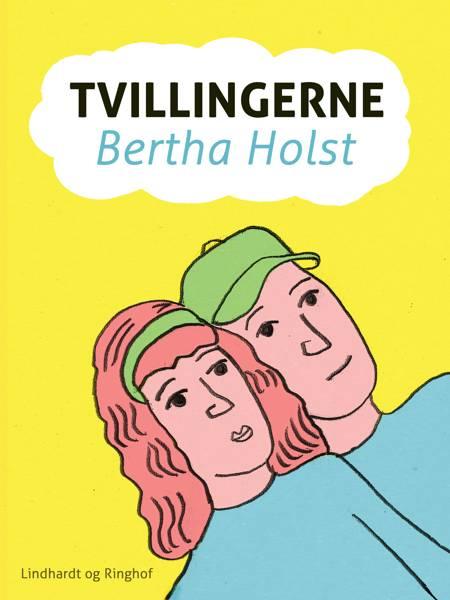 Tvillingerne af Bertha Holst