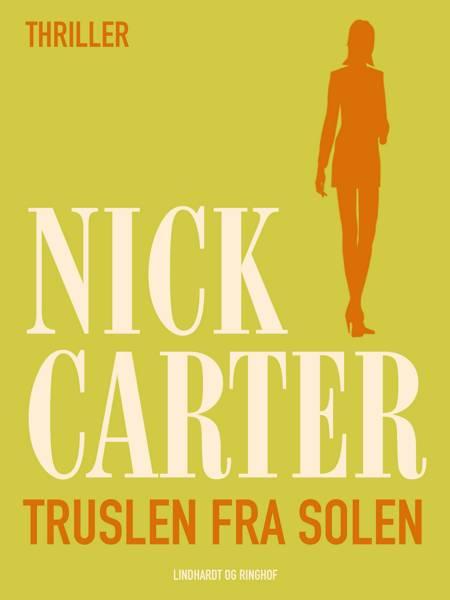 Truslen fra solen af Nick Carter