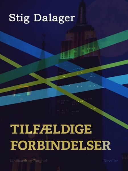Tilfældige forbindelser af Stig Dalager og Bruce Robinson