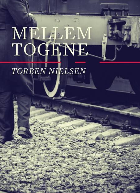 Mellem togene af Torben Nielsen