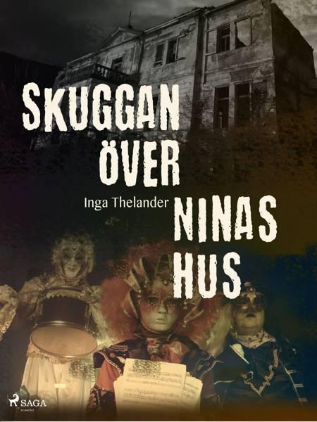 Skuggan över Ninas hus af Inga Thelander
