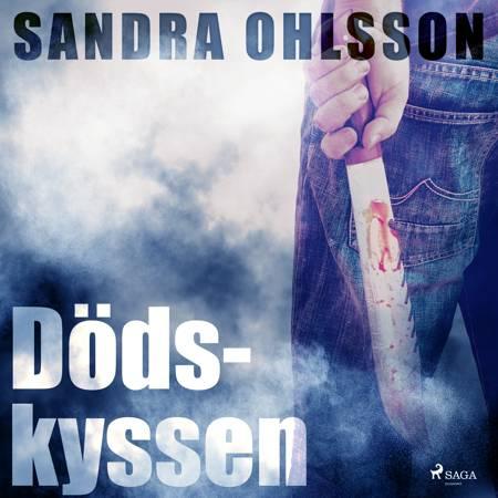 Dödskyssen af Sandra Olsson