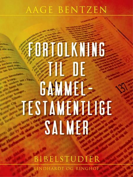 Fortolkning til de gammeltestamentlige Salmer af Aage Bentzen