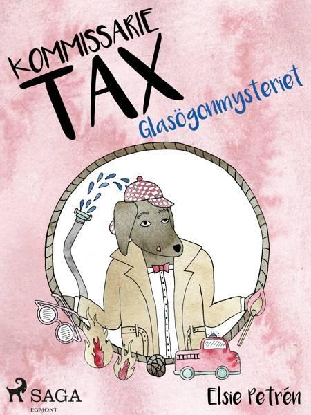 Kommissarie Tax: Glasögonmysteriet af Elsie Petrén
