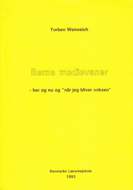 Børns medievaner af Torben Weinreich