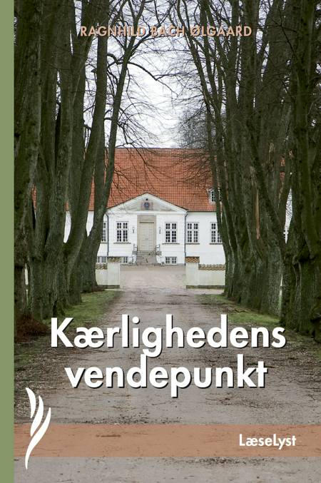 Kærlighedens vendepunkt af Ragnhild Bach Ølgaard