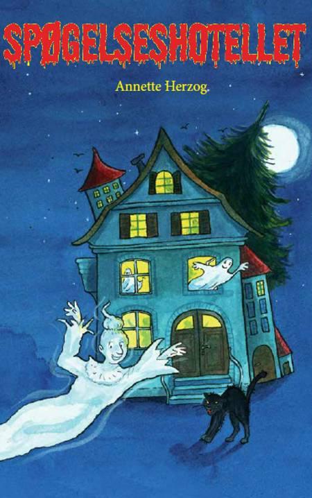 Spøgelseshotellet af Annette Herzog