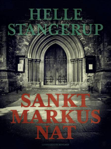Sankt Markus Nat af Helle Stangerup
