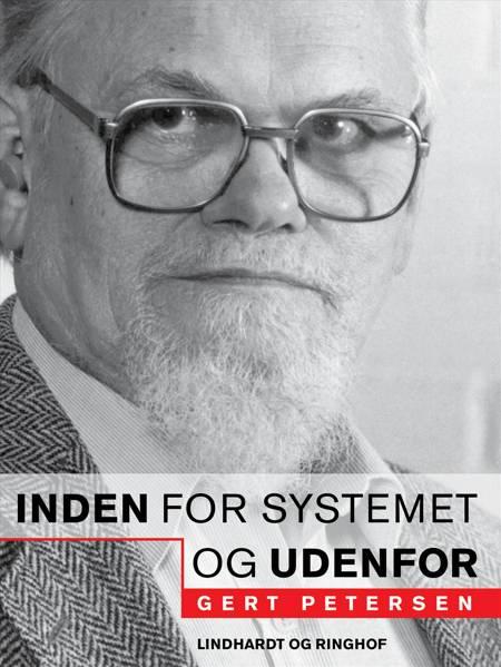 Inden for systemet - og udenfor af Gert Petersen