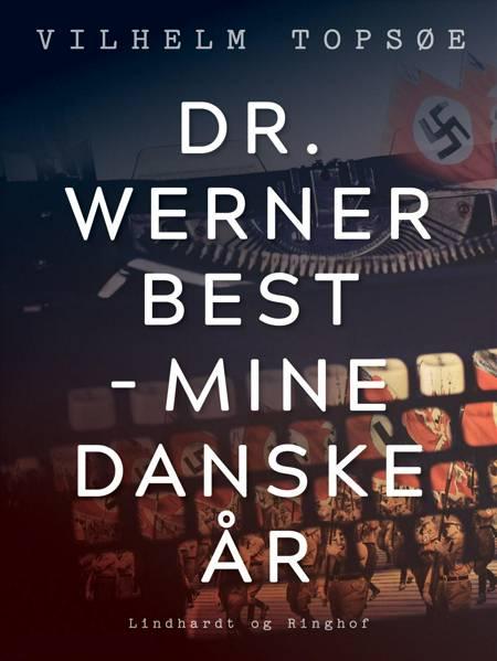 Dr. Werner Best af Vilhelm Topsøe