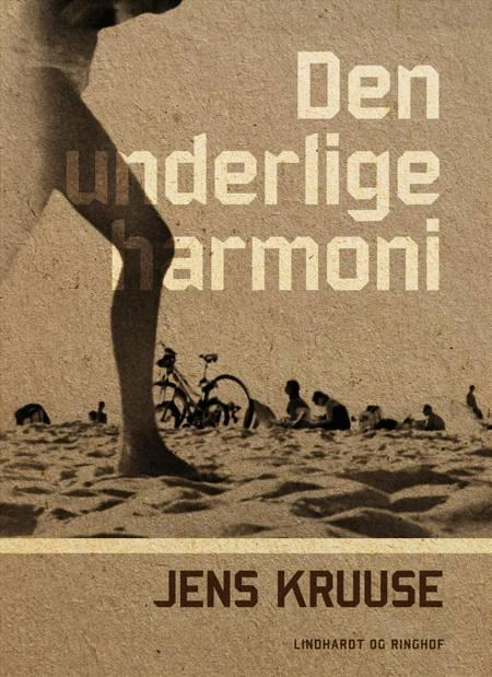 Den underlige harmoni af Jens Kruuse